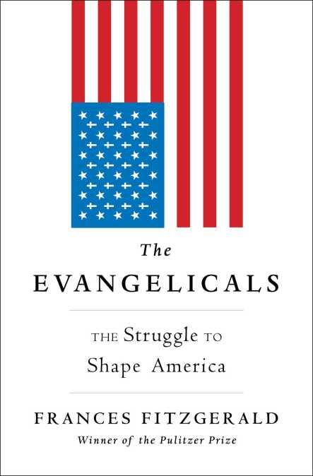 the-evangelicals-9781439131336_hr